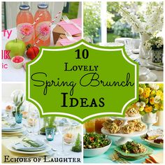 Echoes of Laughter: 10 Lovely Spring Brunch Ideas