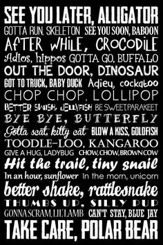See you later alligator - Goodbye Sign See You Later Alligator After While Crocodile Subway Art Nursery Rhyme Teacher Decor Childrens Art 5 Colors Included Cute Quotes, Great Quotes, Funny Quotes, Funny Memes, Inspirational Quotes, Smile Quotes, Funny Videos, Usmc Quotes, Survivor Quotes