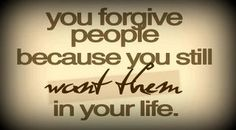 It takes a strong person to admit they were wrong. It takes a stronger one to forgive.