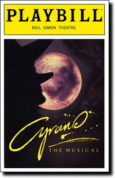 Playbill Cover for Cyrano - The Musical at Neil Simon Theatre   - Opening Night, Nov 1993