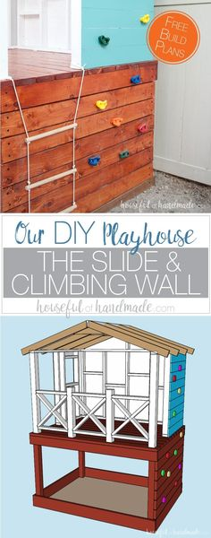 Our DIY playhouse is almost done! This week we are sharing all the details on how we installed the slide and climbing wall to make the playhouse into a kids dream play area. Includes the build plans a (Diy Furniture For Kids)