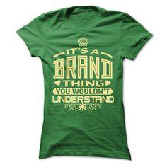 IT IS BRAND THING AWESOME SHIRT T Shirt, Hoodie, Sweatshirt