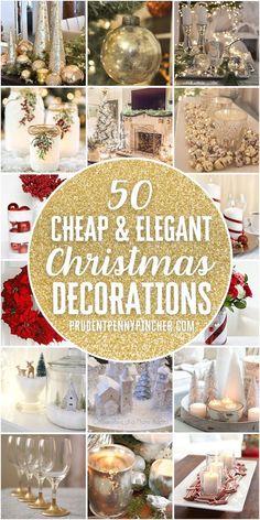 50 Cheap and Elegant Christmas Decor Ideas