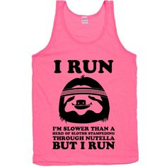I Run Slower Than A Herd Of Sloths   Activate Apparel   T-Shirts, Tanks, Sweatshirts and Hoodies