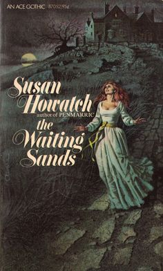 The Waiting Sands by Susan Howatch. I love 1960s-70s gothic novels.