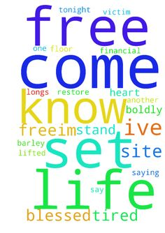 To be free - I come tonight thanking God for being my everything,for leading