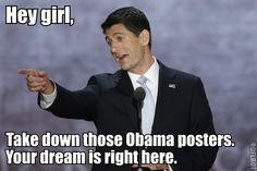 Hey Girl, It's Paul Ryan...