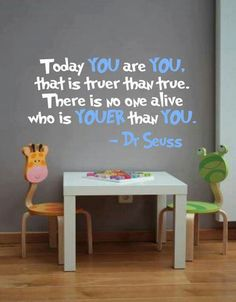 Dr. Suess I love this quote