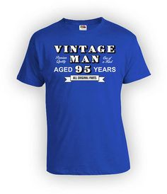 95th Birthday T Shirt Grandpa Gift Ideas For Him Custom Age Bday B Day TShirt Vintage Man Aged 95 Years Old Mens Tee