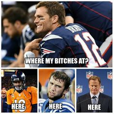 Tom Brady be like