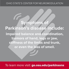 Do you experience more than one of these symptoms? Talk to your doctor and learn more at http://go.osu.edu/parkinsons #parkinsons #awareness #education