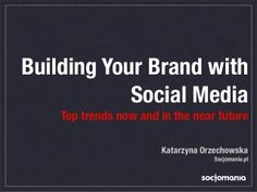 Trends in @ Warsaw by - Kate Młynarczyk Social Media Trends, Near Future, Build Your Brand, Trending Now, Warsaw, Danish, Things To Come, Twitter, Youtube