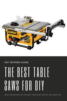 Our table saw reviews will help you find the perfect saw for you! We reviewed saws from DEWALT, SKIL, Craftsman and Bosch.