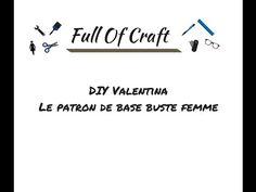 DIY Valentina - Le patron de base buste femme - Full Of Craft