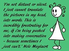 Silence doesnt mean I have nothing to say Aspergers Autism, Asd, Autism Quotes, High Functioning Autism, Sensory Processing Disorder, Autism Spectrum Disorder, Autism Awareness, Disorders, In This World