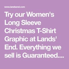 33be2670e509 Try our Women's Long Sleeve Christmas T-Shirt Graphic at Lands' End.  Everything