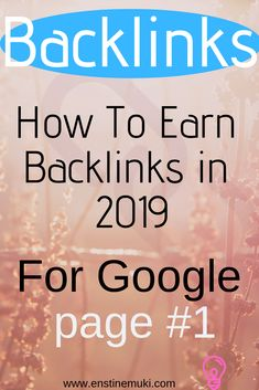 SEO Tips: Earn backlinks in 2019 - SEO Tools - Get Search Engine traffic and mai.