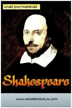 Viime kevään postauksessani Kirjoita kuin Shakespeare pohdin sitä, mitä kaikkea William Shakespearelta voi oppia kirjoittamisesta. Nyt on toisen näytöksen aika.