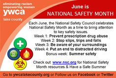 June is National Safety Month...Each June, the National Safety Council celebrates National Safety Month as a time to bring attention to key safety issues Check out www.nsc.org for National Safety Month resources  Have a Safe Summer
