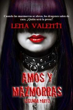 Amos y Mazmorras I y II (Lena Valenti) | El Ojo Lector