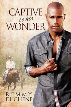 Captive to his Wonder - Coming soon to Dreamspinner Press