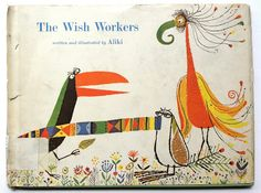 The Wish Workers - written and illustrated by Aliki