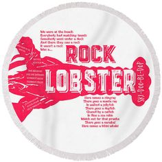 Rock Round Beach Towel featuring the drawing B-52s Rock Lobster Lyric Poster by Edward Fielding