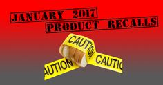 January 2017 Product Recalls due to undeclared gluten - Doritos, Morrisons and B&M