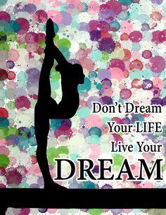 Gymnastics Live Your Dream Design Art Poster by Purposely Designed - X Gymnastics Quotes, Gymnastics Posters, Gymnastics Gifts, Gymnastics Stuff, Gymnastics Pictures, Gymnastics Bedroom, Gymnastics Team, Baile Jazz, Canvas Prints