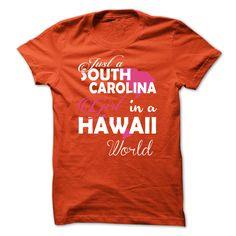 Just a SOUTH CAROLINA Girl In a HAWAII World
