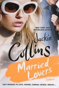 Married Lovers by Jackie Collins