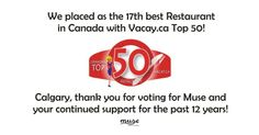 Muse Restaurant & Lounge, Calgary Alberta, 17th Best Restaurant in Canada, voted by Vacay Tourism 2013