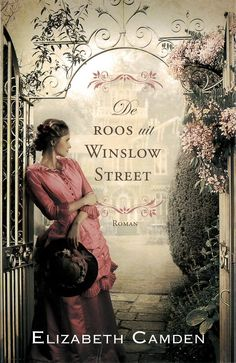 The Rose of Winslow Street by Elizabeth Camden. quite enjoyable historical fiction with a bit of romance btwn the main characters. great weekend read because it's quick & light. i chose this one after having read a good stretch of heavy & darki Historical Fiction Books, Historical Romance, Great Books, My Books, Amazing Books, Library Books, Read Rose, Camden, Book Authors