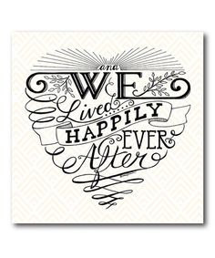 Look what I found on #zulily! 'Happily Ever After' Wrapped Canvas #zulilyfinds