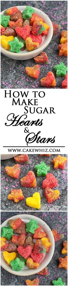 Learn to make easy and sparkly SUGAR HEARTS AND STARS. Only 3 ingredients and any color/shape possible! From cakewhiz.com