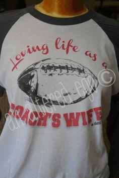 Loving Life as a Coachs Wife Raglan-coach wife football mom raglan things-i-have-to-get-soon Football Spirit, Football Cheer, Football Is Life, Football And Basketball, Football Season, Football Coaches, Baseball Mom, Softball, Football Coach Wife