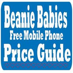 Beanie Babies Value List, Beanie Babies Worth Money, Sell Beanie Babies, Valuable Beanie Babies, Beanie Baby Bears, Ty Babies, Beenie Babies, Beanie Baby Prices, Beanie Baby Collectors