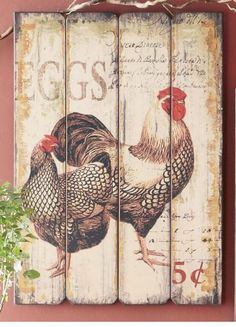 Rustic Plaque - Chickens - Hens I want to try this with the mod podge transfer method