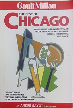 THE BEST OF CHICAGO by Gault Millau http://www.amazon.com/dp/B0011Q53T0/ref=cm_sw_r_pi_dp_Eyejub0X93RRH