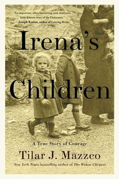 """A New York Post Best Book of 2016 One of Kirkus Reviews' Ten Most Anticipated Nonfiction Books of Fall 2016 From the New York Times bestselling author of The Widow Clicquot comes an extraordinary and gripping account of Irena Sendler—the """"female Oskar Schindler""""—who took staggering risks to save 2,500 children from death and deportation in Nazi-occupied Poland during World War II. In 1942, one young social worker, Irena Sendler, was granted access to the Warsaw ghetto as a public health…"""