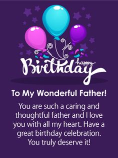Send Free You Deserve it! Happy Birthday Card for Father to Loved Ones on Birthday & Greeting Cards by Davia. It's free, and you also can use your own customized birthday calendar and birthday reminders. Happy Birthday Dad Messages, Happy Birthday Papa Quotes, Birthday Message To Dad, Birthday Greeting Cards, Birthday Quotations, Father Birthday Cards, Dad Birthday Quotes From Daughter, Happy Birthday Wallpaper, Birthday Blessings