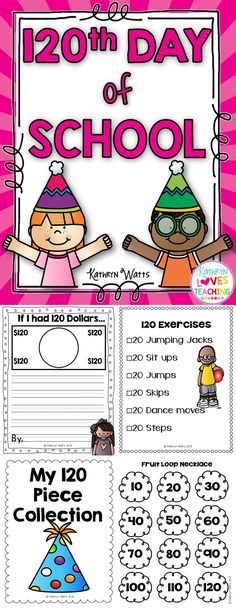 The 120th Day of School! Great for 1st and 2nd grade!