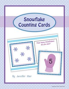 Snowflake counting cards.....great for The Snowy Day, The Mitten or Winter units