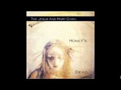 The Jesus And Mary Chain - Good For My Soul - YouTube