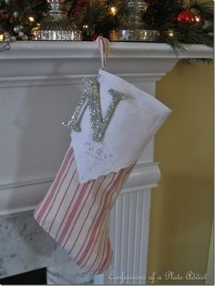 Tutorial: French Ticking Stocking Trimmed with Vintage Linens - and I love the glittered letter monogram <3