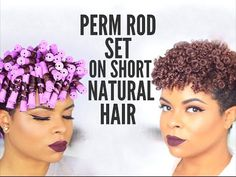 Natural Hair | Perm Rod Set on Short Hair - No Heat - YouTube