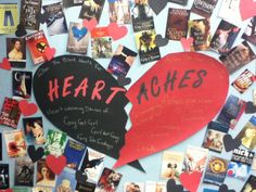 Heart Aches library book display for teen #valentines book covers with red are heart breaking books with bad relationships zombies and evil queens black hearts are good heart warming stories love and fairy tale endings  #pembroke public library