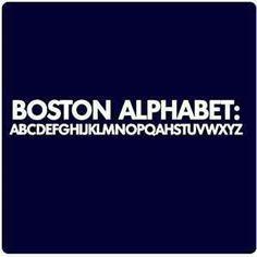 The #Boston Alphabet; pretty funny! #Massachusetts