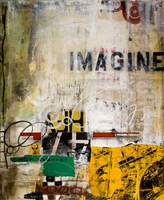 Different Ideas.They can Say Dream, Hope, Love, Imagine. Pop Art, Collage Art Mixed Media, Contemporary Abstract Art, Abstract Canvas Art, Art Journal Inspiration, Oeuvre D'art, Graffiti, Art Projects, Graphic Art