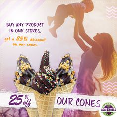 Buy any product in our stores, and get a 25% discount on our cones! Valid during the day 21/03, Mother's Day.